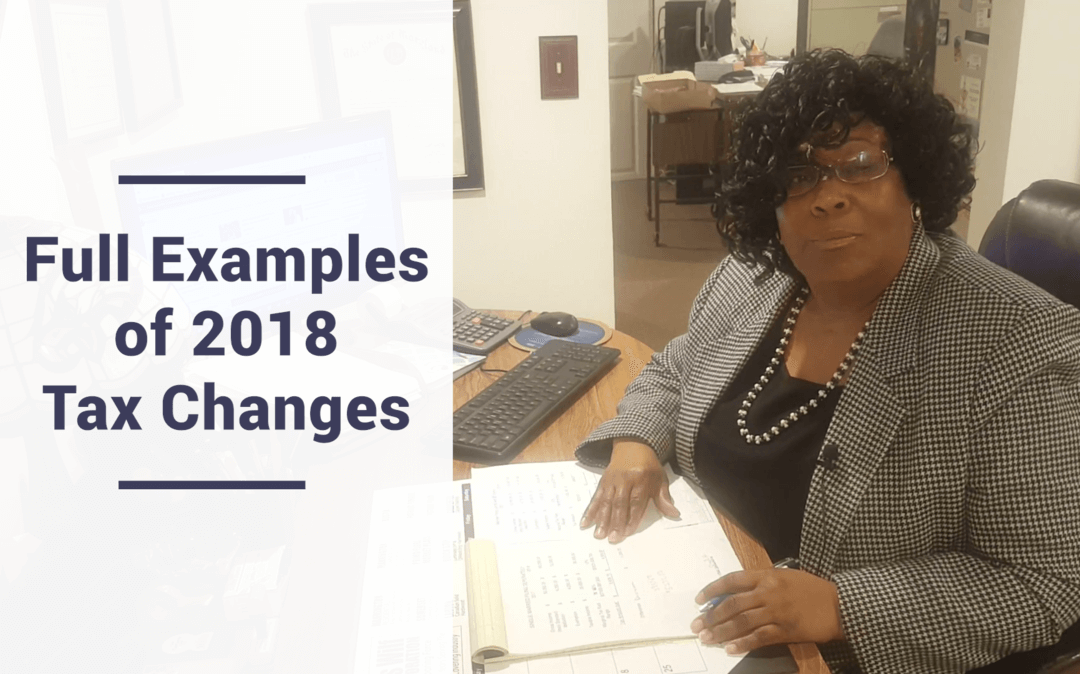 Full Examples of 2018 Tax Change